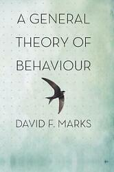 A General Theory Of Behaviour By David F. Marks English Hardcover Book Free Sh