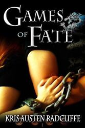 Games of Fate [Fate ~ Fire ~ Shifter ~ Dragon] [Volume 1]