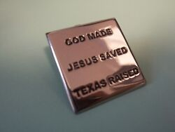 2 Religious Silver Square Lapel/hat Pins God Made, Jesus Saved, Texas Raised