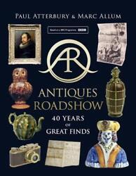 Antiques Roadshow 40 Years Of Great Finds English Hardcover Book Free Shippin