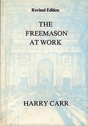 The Freemason At Work By Carr, Harry Hardback Book The Fast Free Shipping