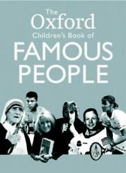 The Oxford Childrenand039s Book Of Famous People