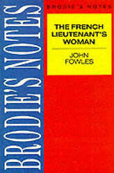 Brodieand039s Notes On John Fowlesand039 French Lieutenantand039s Woman By Handley Graham