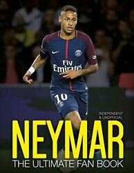 Neymar: The Ultimate Fan Book by Nick Callow Book The Fast Free Shipping
