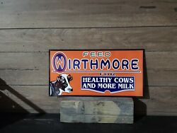 Wirthmore Feed Milk Cow Sign Seed Barn Corn Tractor Gas Oil Bull Dealer