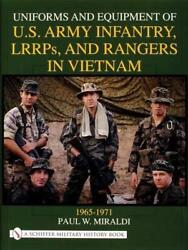 Uniforms And Equipment Of U.s Army Infantry, Lrrps, And Rangers In Vietnam 1965-