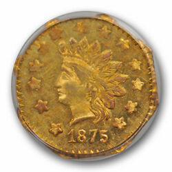 1875 1 Bg-1127 California Fractional Gold Pcgs Au 58 About Uncirculated Pl