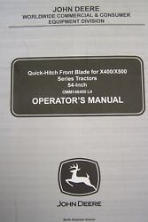 John Deere Operator's Manual Quick Hitch Front Blade For X400/x500 Series 54