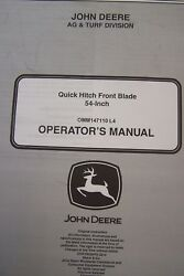 John Deere Operator's Manual Quick Hitch Front Blade 54-inch Omm147110 L4