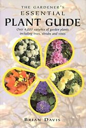 The Gardener's Essential Plant Guide