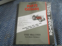 1953 - 1959 Ford Tractor Naa 501 600 700 800 900 1801 Master Parts Catalog Book