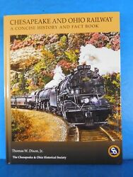 Chesapeake And Ohio Railway A Concise History And Fact Book By Thomas Dixon