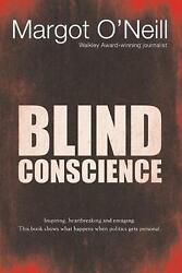 Blind Conscience By Margot Oand039neill English Paperback Book Free Shipping