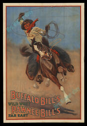 #1 GREATEST & RAREST BUFFALO BILL WILD WEST POSTER KNOWN - FREDERIC REMINGTON!!