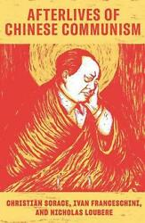 Afterlives Of Chinese Communism Political Concepts From Mao To Xi English Pap