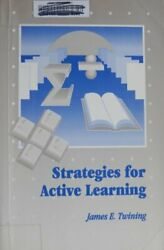 Strategies For Active Learning Paperback James E. Twining