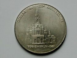 Embrun On Canada 1981 Trade Dollar Token With Paroisse St Jacques Church Rare
