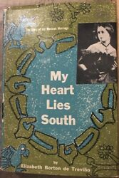 My Heart Lies South The Story Of My Mexican Marriage, With Epilogue, By Trevin