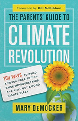 MARY DEMOCKER-PARENTS GUIDE TO CLIMATE REVOLUT BOOK NEW