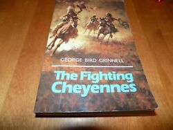 The Fighting Cheyennes Native American Indian Wars Tribe Warfare Plains Book