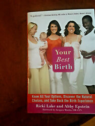 Your Best Birth Know All Your Options Discover The Natural Choices Signed