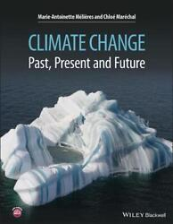 Climate Change - Past, Present, and Future by Marie-Antoinette Melieres (English