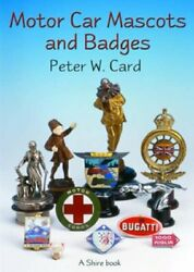 Motor Car Mascots And Badges Shire Album By Card Peter W. Paperback Book The