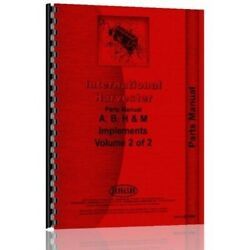 International Farmall A B H M Tractor Implement And Attachments Parts Manual
