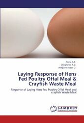 Laying Response Of Hens Fed Poultry Offal Meal , A.r., Asafa,,