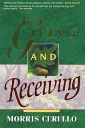 Giving And Receiving By Cerullo, Morris Book The Fast Free Shipping