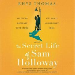 The Secret Life Of Sam Holloway By Rhys Thomas English Compact Disc Book Free