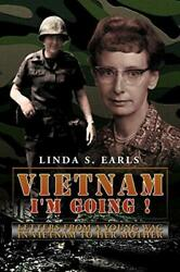 Vietnam I'm Going Letters From A Young Wac I, Earls, S.,,