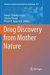 Drug Discovery From Mother Nature, Gupta, Chandra 9783319823294 Free Shipping,,