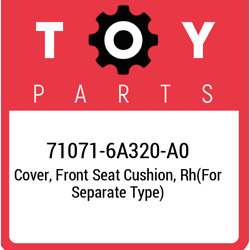 71071-6a320-a0 Toyota Cover Front Seat Cushion Rhfor Separate Type 710716a32