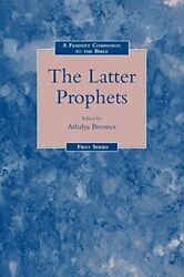 A Feminist Companion To The Latter Prophets Feminist Companion To The Bible-,