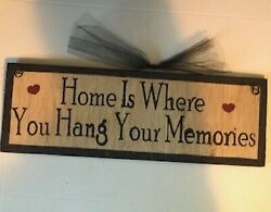 HOME WHERE YOU HANG YOUR MEMORIES inspirational family wall home decor wood sign