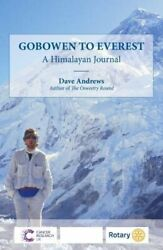 Gobowen To Everest A Himalayan Journal By Andrews, Dave Book The Fast Free