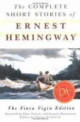 The Complete Short Stories Of Ernest Hemingway By Hemingway, Ernest New-,