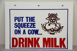 Vintage Elsie Sign Put The Squeeze On A Cow Drink Milk Massachusetts Farm Dairy