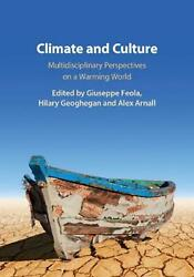 Climate and Culture: Multidisciplinary Perspectives on a Warming World Hardcover