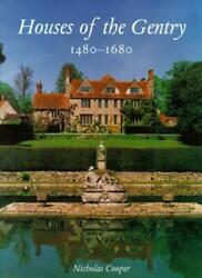 Houses of the Gentry 1480-1680 (The Paul Mellon Cooper+=