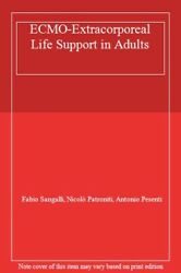 Ecmo-extracorporeal Life Support In Adults, Sangalli, Patroniti, Pese Pb-,