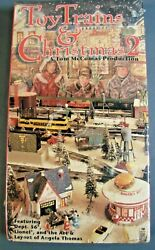 Toy Trains And Christmas 2 Vhs Video Tape Lionel Dept 56 American Flyer Mccomas Ln