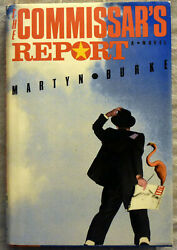 Martyn Burke The The Commissarand039s Report Signed Hard Cover/dust Jacket