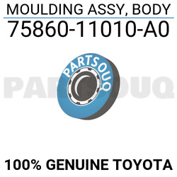 7586011010A0 Genuine Toyota MOULDING ASSY, BODY 75860-11010-A0