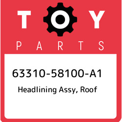 63310-58100-a1 Toyota Headlining Assy Roof 6331058100a1 New Genuine Oem Part