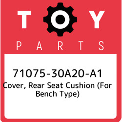71075-30a20-a1 Toyota Cover, Rear Seat Cushion For Bench Type 7107530a20a1, Ne