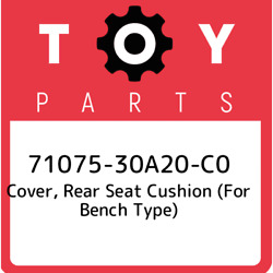 71075-30a20-c0 Toyota Cover, Rear Seat Cushion For Bench Type 7107530a20c0, Ne