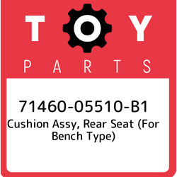 71460-05510-b1 Toyota Cushion Assy Rear Seat For Bench Type 7146005510b1 New