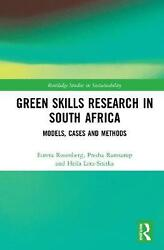 Green Skills Research In South Africa Models Cases And Methods By Eureta Rosen